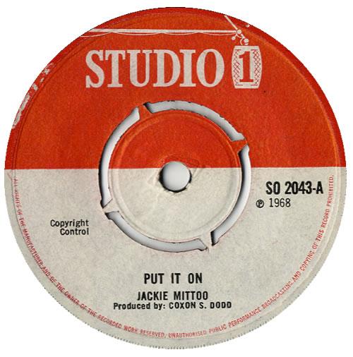 "Jackie Mittoo Put It On 7"" vinyl single (7 inch record) UK JDJ07PU564258"