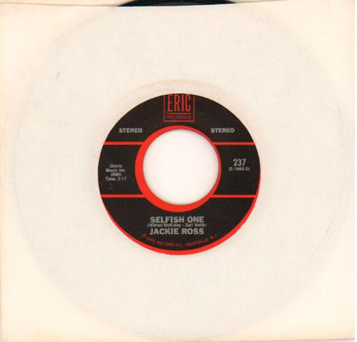 "Jackie Ross Selfish One 7"" vinyl single (7 inch record) US J3C07SE642535"