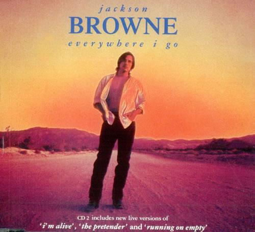 Jackson Browne Everywhere I Go - Parts 1 & 2 2-CD single set (Double CD single) UK JKB2SEV498731