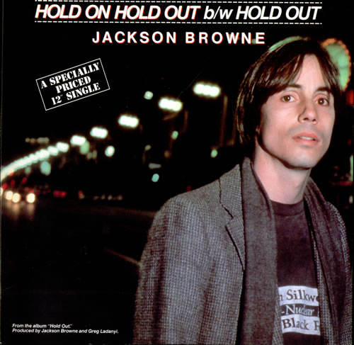 """Jackson Browne Hold On Hold Out 12"""" vinyl single (12 inch record / Maxi-single) US JKB12HO504902"""