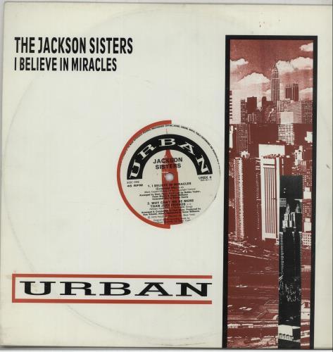 "Jackson Sisters I Believe In Miracles 12"" vinyl single (12 inch record / Maxi-single) UK KJH12IB648818"