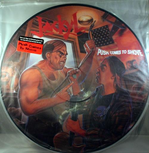 Jackyl Push Comes To Shove picture disc LP (vinyl picture disc album) US J9MPDPU561586