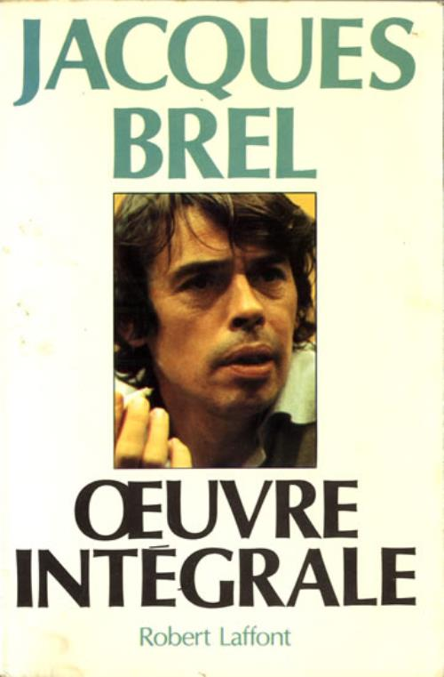 Jacques Brel Oeuvre Integrale book French JQBBKOE556241