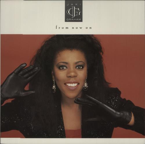 "Jaki Graham From Now On 12"" vinyl single (12 inch record / Maxi-single) UK JAK12FR663439"