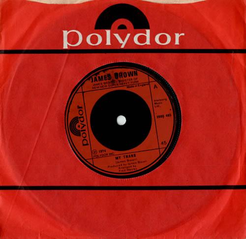 "James Brown My Thang 7"" vinyl single (7 inch record) UK JMB07MY561087"