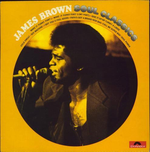 James Brown Soul Classics vinyl LP album (LP record) UK JMBLPSO767228