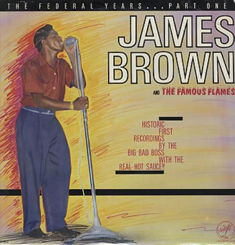 James Brown The Federal Years - Parts One & Two - Sealed 2-LP vinyl record set (Double Album) US JMB2LTH306161