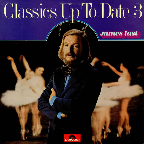 James Last Classics Up To Date 3 vinyl LP album (LP record) UK JLSLPCL458147