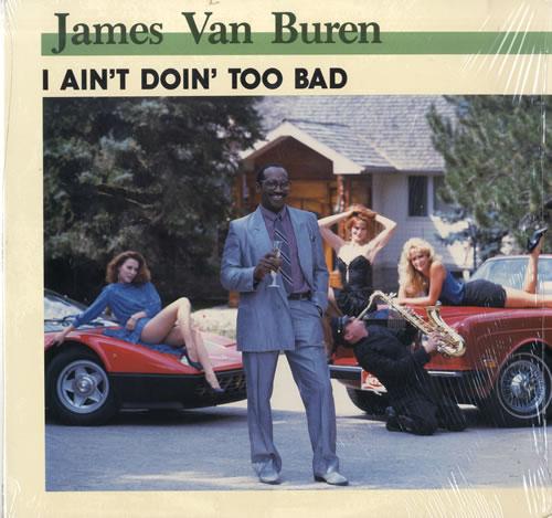 James Van Buren I Ain't Doin' Too Bad vinyl LP album (LP record) US KSRLPIA577934