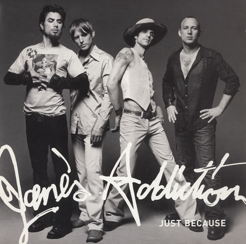 "Janes Addiction Just Because 7"" vinyl single (7 inch record) UK JAN07JU251227"