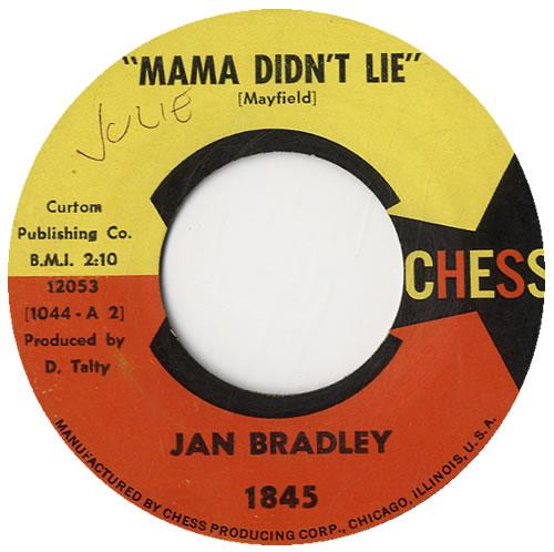 """Jan Bradley Mama Didn't Lie 7"""" vinyl single (7 inch record) US KQT07MA576220"""