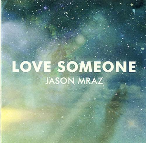 Jason Mraz Love Someone CD-R acetate US JA8CRLO609649