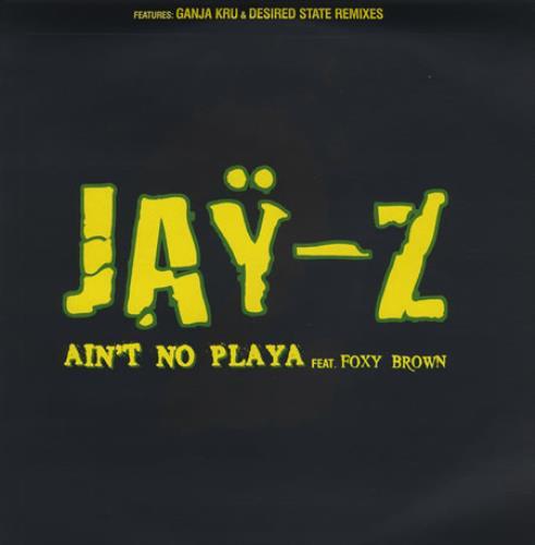 "Jay-Z Ain't No Playa 12"" vinyl single (12 inch record / Maxi-single) UK JYZ12AI372478"