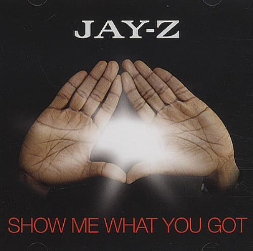 Jay z show me what you got us promo cd single cd5 5 386259 jay z show me what you got cd single cd5 5 malvernweather Gallery