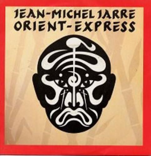 "Jean-Michel Jarre Orient Express 7"" vinyl single (7 inch record) French JMJ07OR15186"