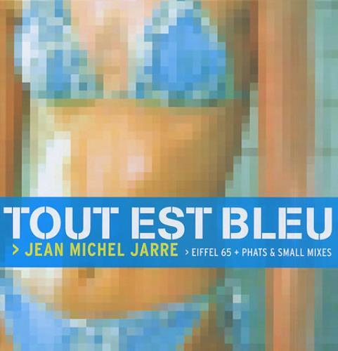 "Jean-Michel Jarre Tout Est Bleu 12"" vinyl single (12 inch record / Maxi-single) UK JMJ12TO159735"