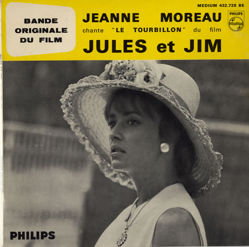 "Jeanne Moreau Jules Et Jim 7"" vinyl single (7 inch record) French J7907JU551185"