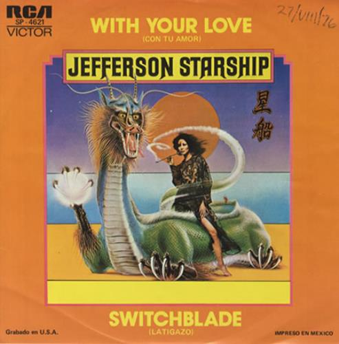 """Jefferson Starship Con To Amor - With Your Love 7"""" vinyl single (7 inch record) Mexican JFS07CO343408"""