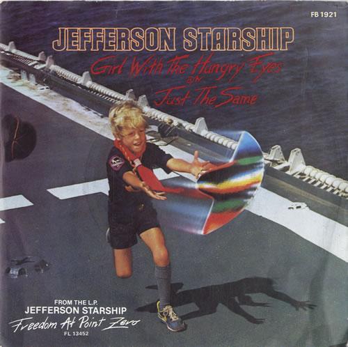 "Jefferson Starship Girl With The Hungry Eyes 7"" vinyl single (7 inch record) UK JFS07GI601895"