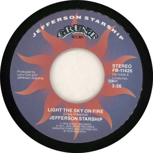"""Jefferson Starship Light The Sky On Fire 7"""" vinyl single (7 inch record) US JFS07LI733561"""