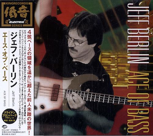 Jeff Berlin Ace Of Bass CD album (CDLP) Japanese JLICDAC590985