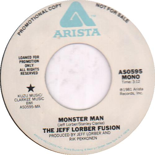 "Jeff Lorber Monster Man 7"" vinyl single (7 inch record) US JZ407MO651054"