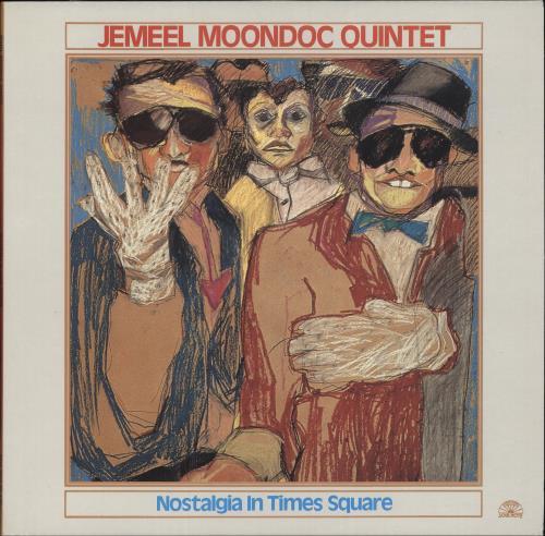 Jemeel Moondoc Nostalgia In Times Square vinyl LP album (LP record) Italian QXZLPNO702950