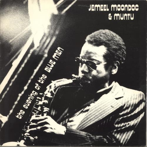 Jemeel Moondoc The Evening Of The Blue Men vinyl LP album (LP record) US QXZLPTH702949