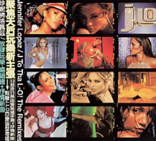 Jennifer Lopez J To Tha Lo! The Remixes CD album (CDLP) Taiwanese LPZCDJT209302