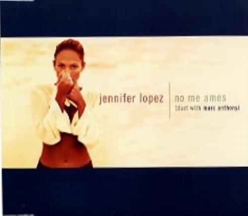 """Jennifer Lopez No Me Ames CD single (CD5 / 5"""") Mexican LPZC5NO145896"""