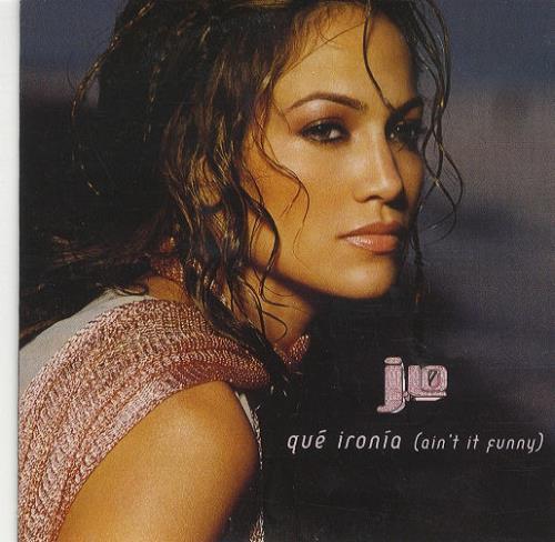 "Jennifer Lopez Que Ironia (Ain't It Funny) CD single (CD5 / 5"") Spanish LPZC5QU202306"