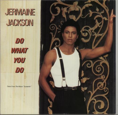 "Jermaine Jackson Do What You Do 12"" vinyl single (12 inch record / Maxi-single) UK JJA12DO538662"
