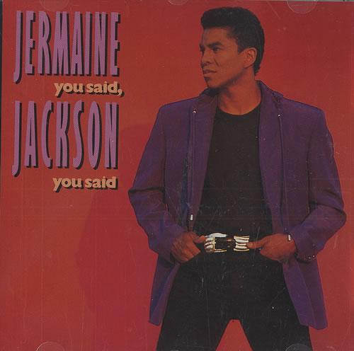 "Jermaine Jackson You Said, You Said CD single (CD5 / 5"") US JJAC5YO485791"