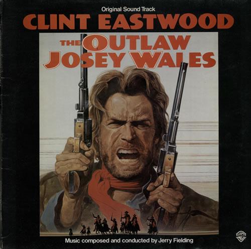 Jerry Fielding The Outlaw Josey Wales vinyl LP album (LP record) UK J2TLPTH583934
