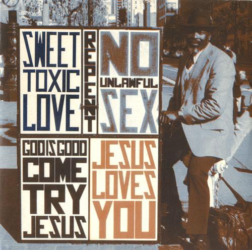 "Jesus Loves You Sweet Toxic Love 7"" vinyl single (7 inch record) UK JLY07SW31636"