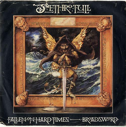 "Jethro Tull Fallen On Hard Times - Injection Label + P/S - VG 7"" vinyl single (7 inch record) UK TUL07FA629593"