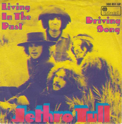 "Jethro Tull Living In The Past 7"" vinyl single (7 inch record) German TUL07LI128479"