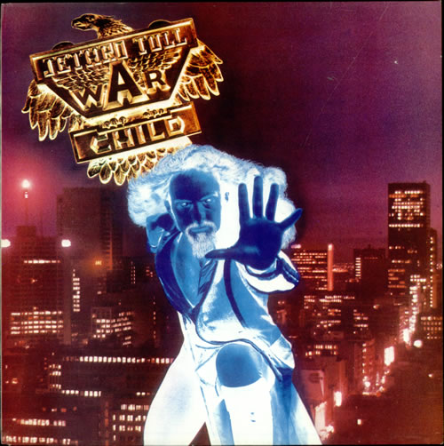 Jethro Tull War Child - 2nd vinyl LP album (LP record) UK TULLPWA73982