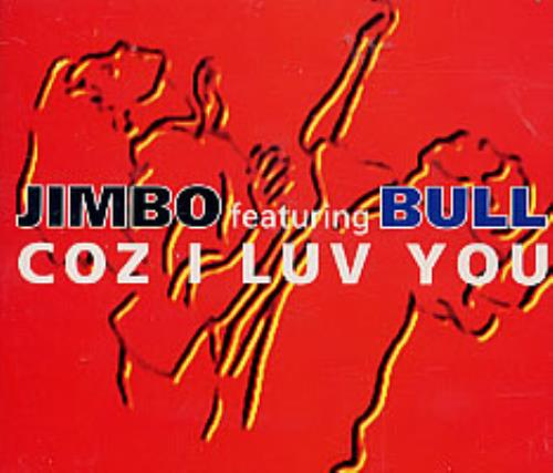 "Jimbo featuring Bull Coz I Luv You CD single (CD5 / 5"") UK JBOC5CO213171"