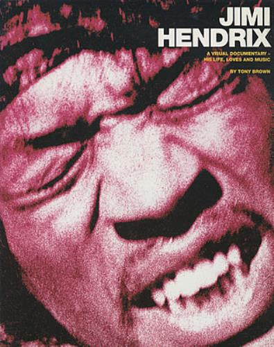 Jimi Hendrix A Visual Documentary - His Life, Loves And Music book UK HENBKAV337306