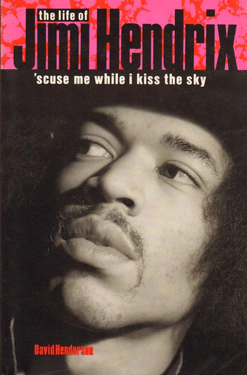 Jimi Hendrix 'Scuse ME While I Kiss the Sky book UK HENBKSC642707