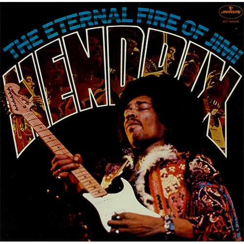 Jimi Hendrix The Eternal Fire Of Jimi Hendrix vinyl LP album (LP record) Japanese HENLPTH407900