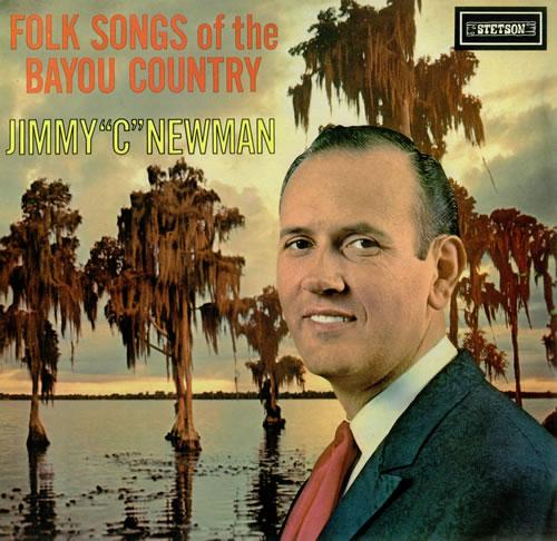 Jimmy C. Newman Folk Songs Of The Bayou Country vinyl LP album (LP record) UK JN0LPFO437313