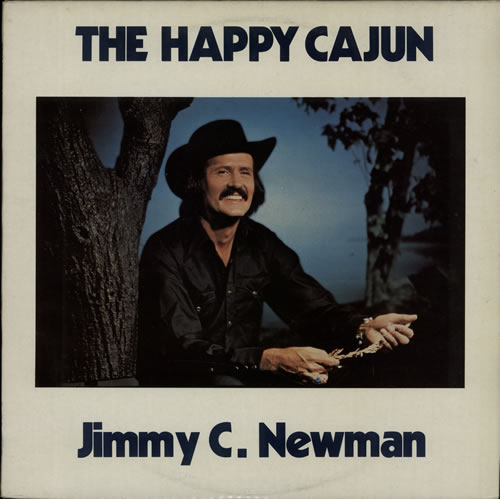 Jimmy C. Newman The Happy Cajun vinyl LP album (LP record) UK JN0LPTH641617