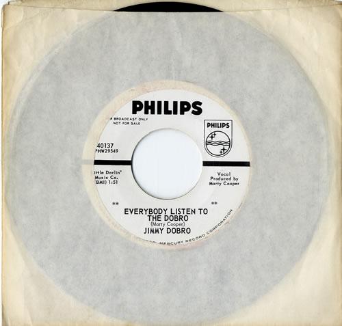 "Jimmy Dobro Everybody Listen To The Dobro 7"" vinyl single (7 inch record) US K1M07EV614413"