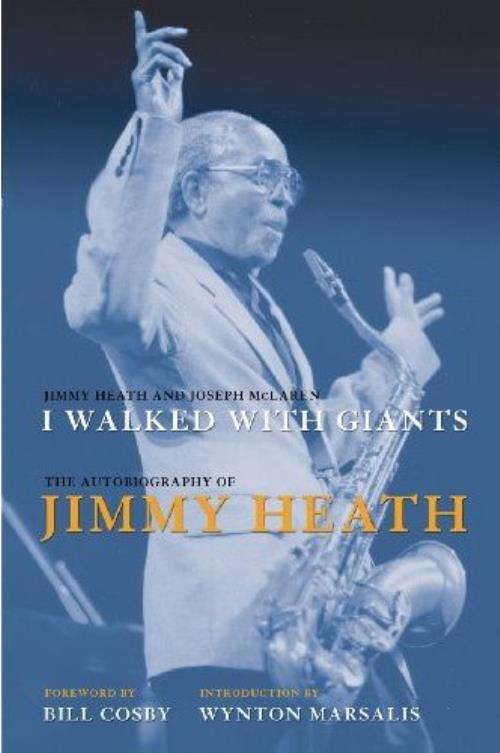 Jimmy Heath I Walked With Giants: The Autobiography of Jimmy Heath book US JIEBKIW499228