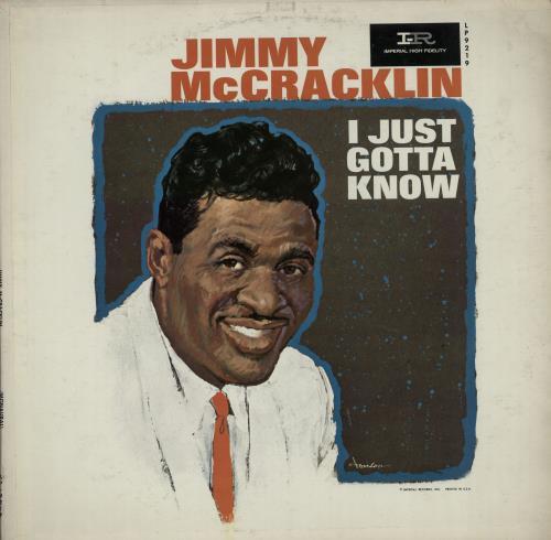 Jimmy McCracklin I Just Gotta Know vinyl LP album (LP record) US JAULPIJ648581