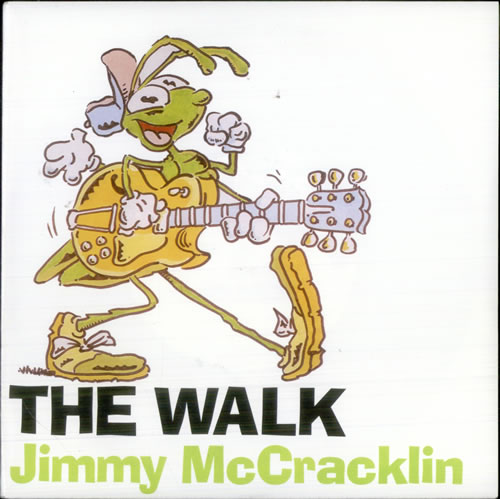 "Jimmy McCracklin The Walk 7"" vinyl single (7 inch record) UK JAU07TH518256"