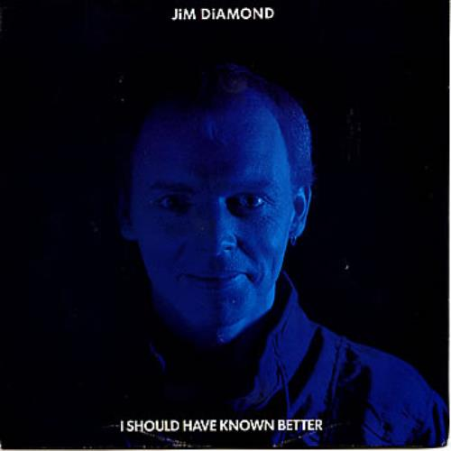 """Jim Diamond I Should Have Known Better + Picture Sleeve 7"""" vinyl single (7 inch record) UK JDI07IS247536"""