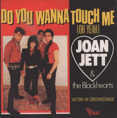 "Joan Jett Do You Wanna Touch Me (Oh Yeah) 7"" vinyl single (7 inch record) French JET07DO15488"